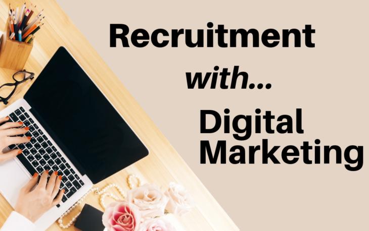 Recruitment with Digital Marketing